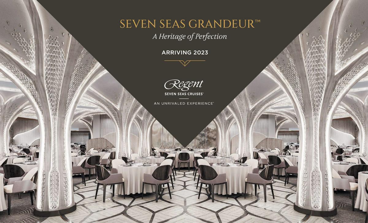 Regent Seven Seas - Grandeur Inaugural Season
